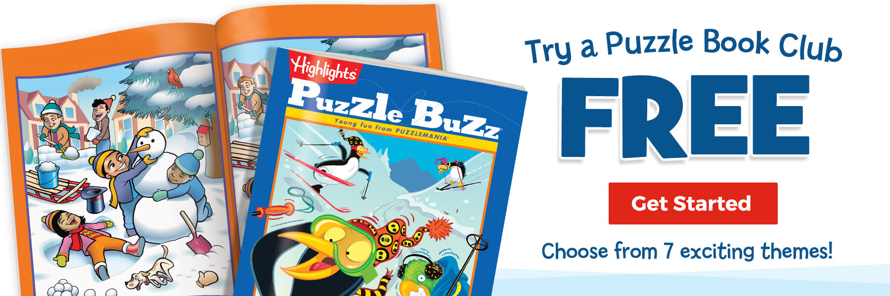 Try a Puzzle Book Club FREE and choose from 7 exciting themes.