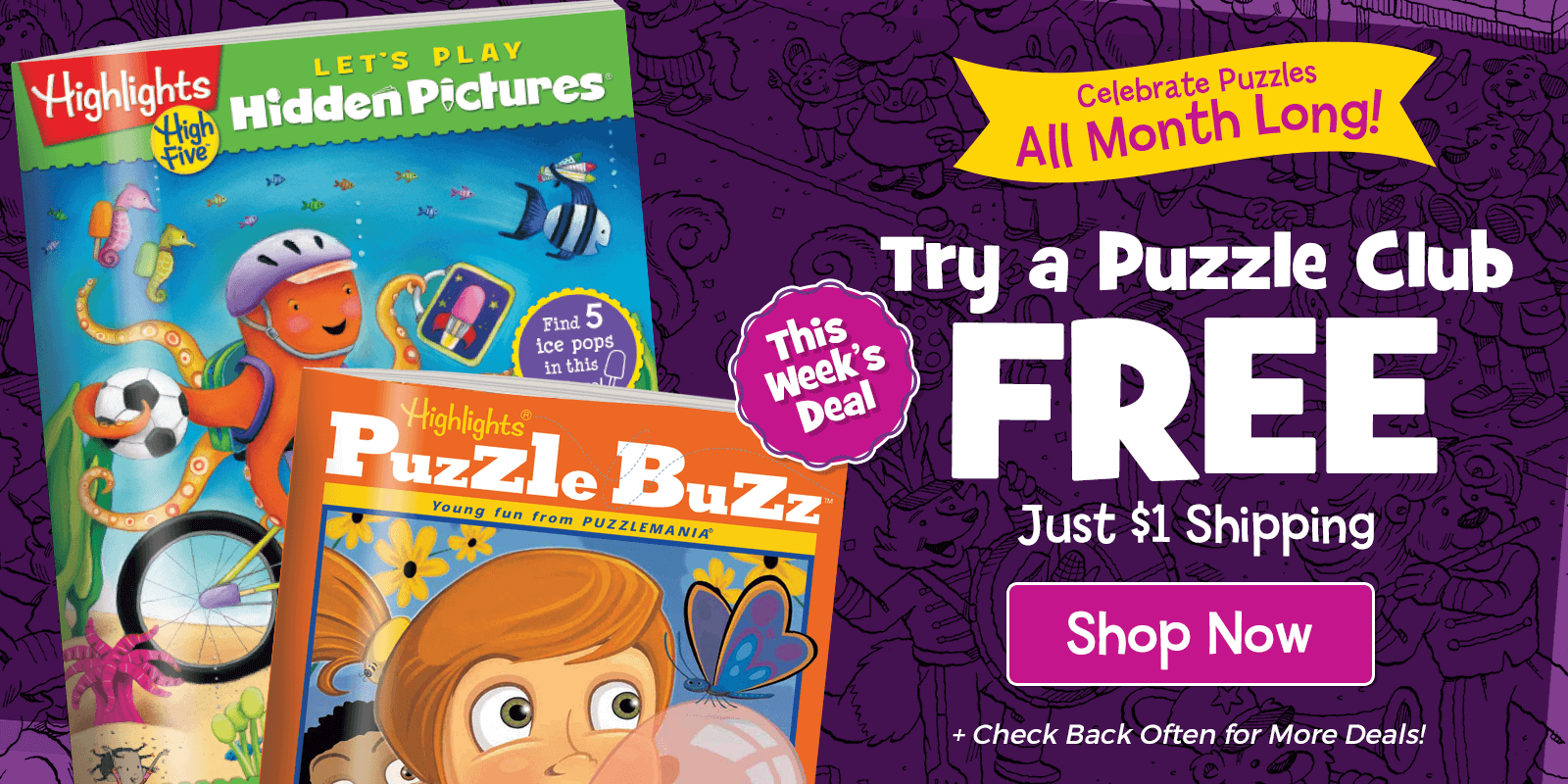 This Week Try Select Puzzle Clubs FREE and pay just $1 shipping for your first shipment