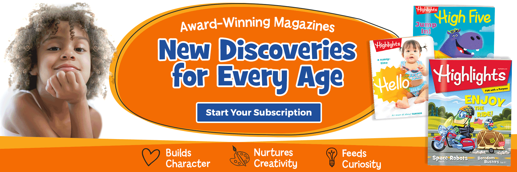 Our award-winning magazines offer new discoveries for every age – start your subscription today!