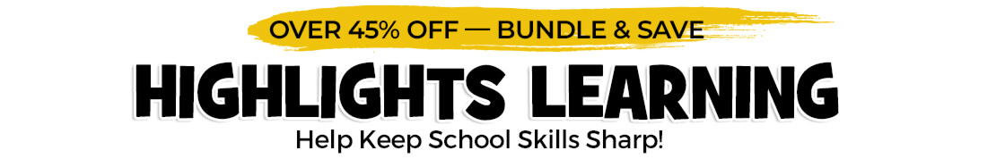 Keep school skills sharp with Highlights Learning – bundle and save over 45%!