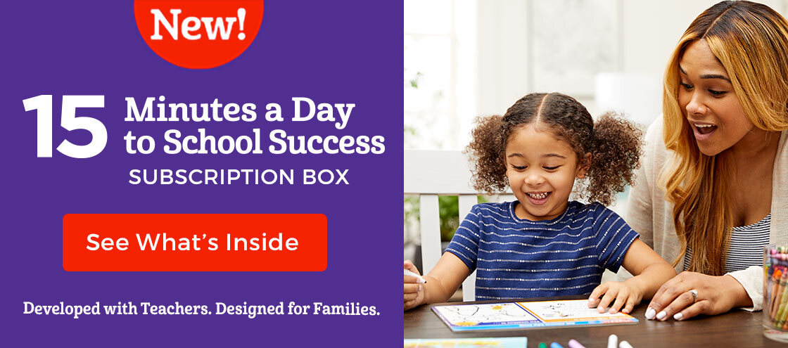 Our new 15 Minutes a Day to School Success subscription box was developed with teachers and designed for families.