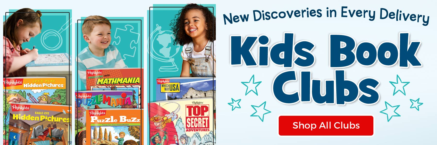 Get new discoveries in every delivery of our Kids Book Club – find one that's right for your child!