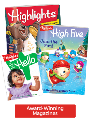 Be sure to check out our award-winning magazines for kids age 0-12.