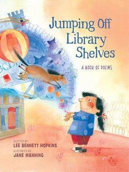 Jumping Off Library Shelves   National Poetry Month Booklist
